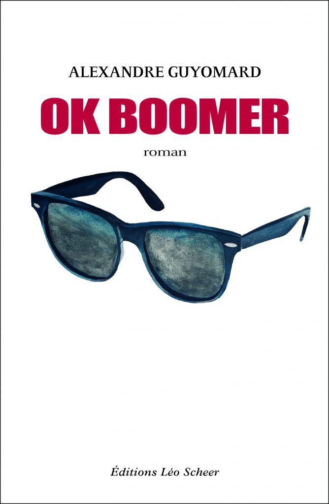 OK Boomer. Alexandre Guyomard