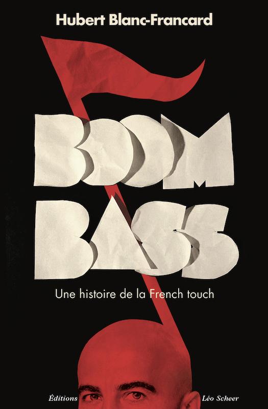 BoomBass. Hubert Blanc-Francard. 2021