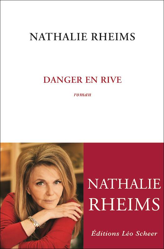 Danger en rive. Nathalie Rheims. 2021